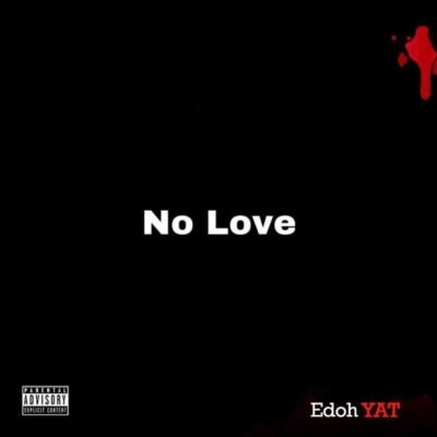 Edoh Yat – No Love