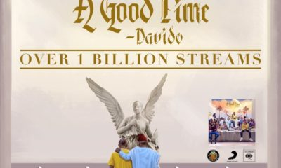 "Davido's Album, ""A Good Time"" hits 1 Billion Streams"