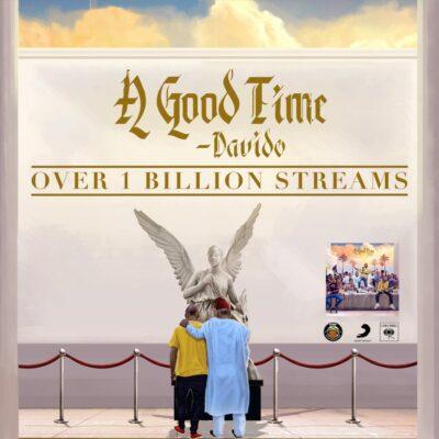 "Davido's Album, ""A Good Time"" hits 1 Billion Streams"