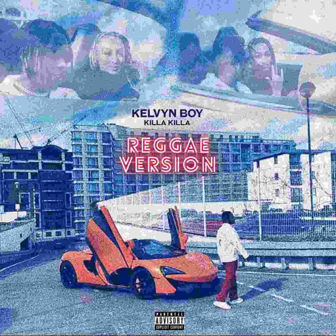 Kelvyn Boy – Killa Killa (Reggae Version)