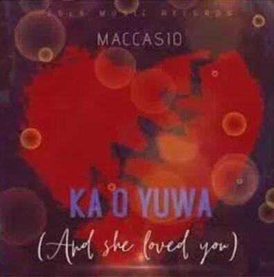 Maccasio – Ka O Yua