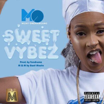 Mijay – Sweet Vybez (prod. Tondrumz)