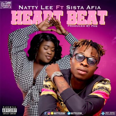Natty Lee – Heart Beat ft. Sista Afia