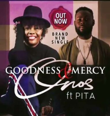 Onos – Goodness And Mercy ft. Pita