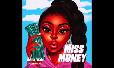 Shatta Wale – Miss Money ft. Medikal