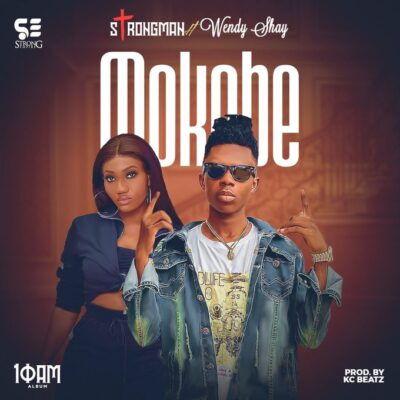Strongman – Mokobe ft. Wendy Shay