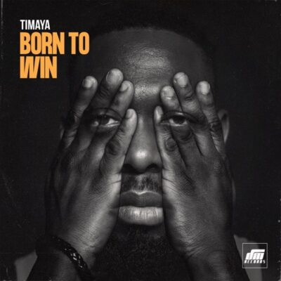 Timaya – Born To Win (Instrumental)