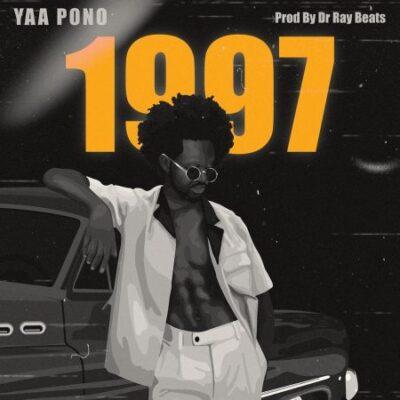 Yaa Pono – 1997 (prod. Dr Ray Beats)