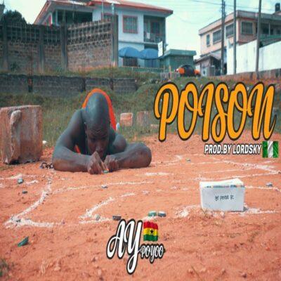 AY Poyoo – Poison (prod. Lord Sky)