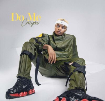 Crayon – Do Me (prod. London/BabyFresh)