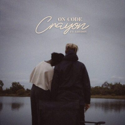 Crayon – On Code ft. London