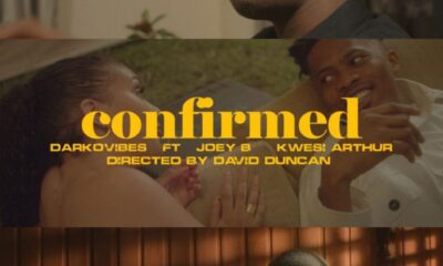 [Video] Darkovibes – Confirmed ft. Kwesi Arthur & Joey B
