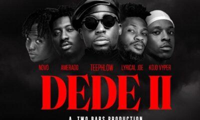 Teephlow – Dede 2 ft. Novo, Amerado, Lyrical Joe & Kojo Vyper