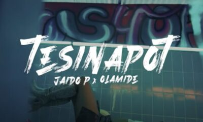 [Video] Jaido P & Olamide – Tesinapot