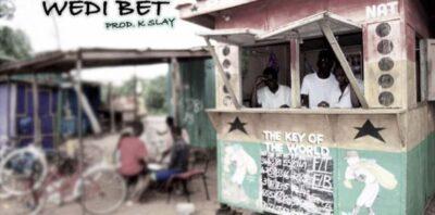 Kwesi Slay – Wedi Bet