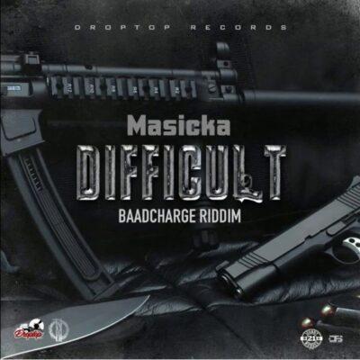 Masicka – Difficult
