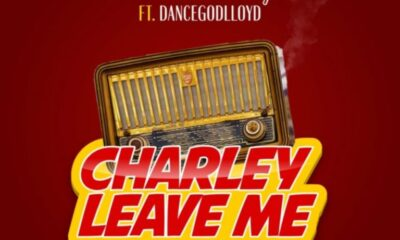 Mix Master Garzy – Charley Leave Me ft. Dancegodlloyd