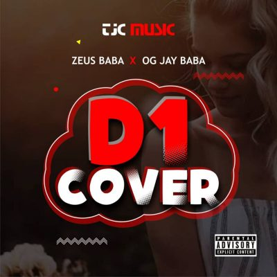 OG Jay Baba – D1 (Cover) ft. Zeus Baba