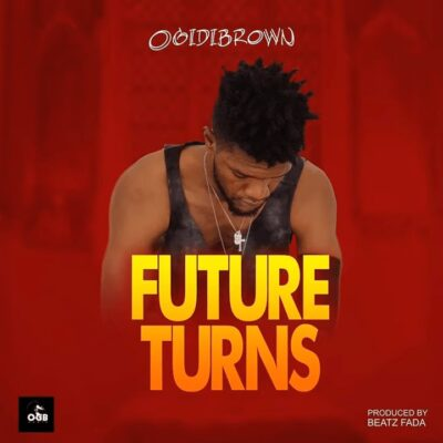 Ogidi Brown – Future Turns