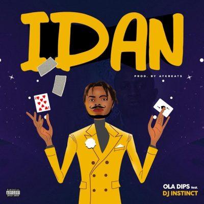 Oladips – Idan ft. DJ Instinct