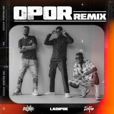 Rexxie – Opor (Remix) ft. Zlatan & LadiPoe