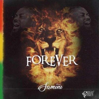Samini – Forever (prod. Brainy Beatz)