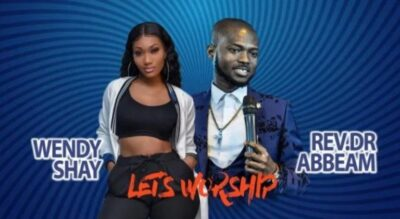 Wendy Shay – Let's Worship ft. Rev Dr Abbeam Amponsah