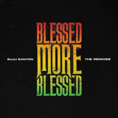 Buju Banton Blessed (Remix) ft. Patoranking