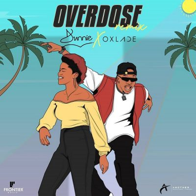Dunnie – Overdose (Remix) ft. Oxlade