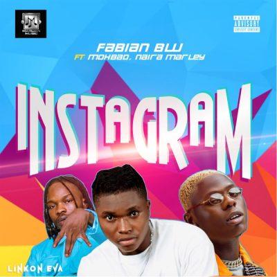 Fabian Blu – Instagram ft. Naira Marley & Mohbad