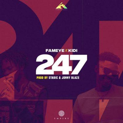 Fameye – 247 ft. KiDi