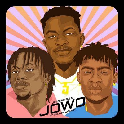 Jinmi Abduls – Jowo ft. Joeboy & Oxlade