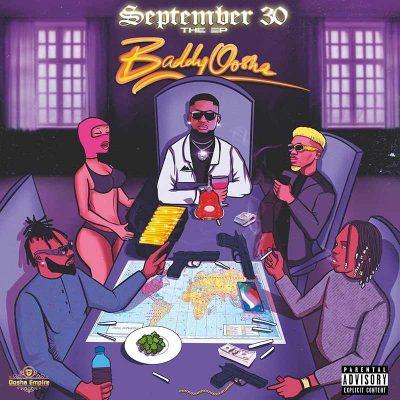 Baddy Oosha – September 30 EP