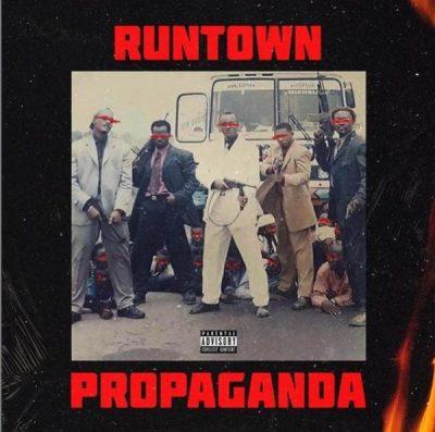 Runtown – Propaganda Album