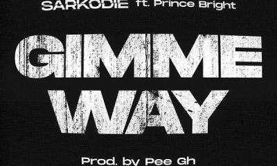 Lyrics: Sarkodie – Gimme Way ft. Prince Bright (Buk Bak)