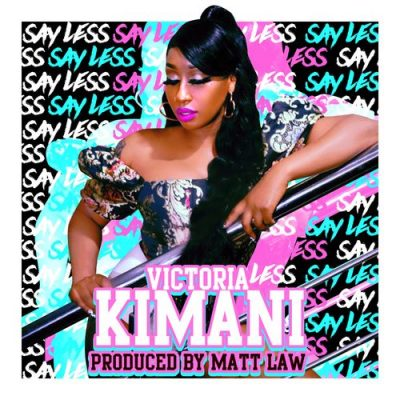 Victoria Kimani – Say Less