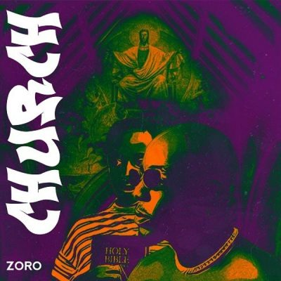 Zoro – Church (prod. Skelly)