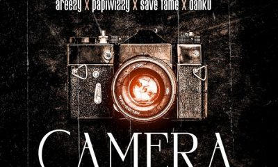 Danny S – Camera ft. Areezy, Papiwizzy & Savefame