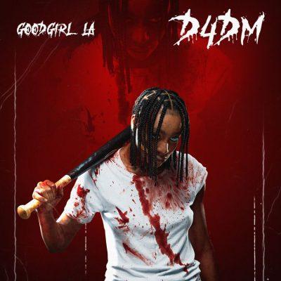 GoodGirl LA – D4DM