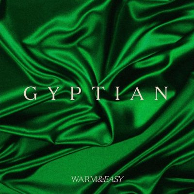 Gyptian – Warm & Easy