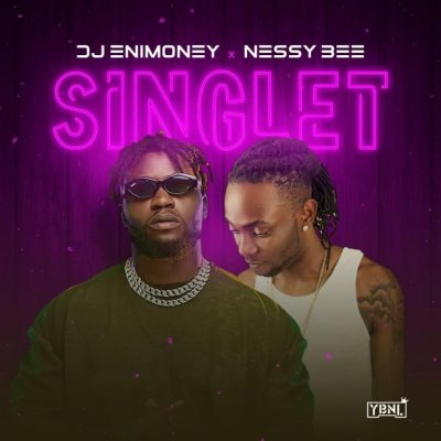 DJ Enimoney – Singlet ft. Nessy Bee