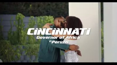 [Video] Governor Of Africa – Cincinnati ft. Peruzzi