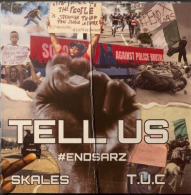 Skales – Tell Us (#EndSARS)