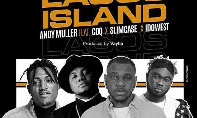 Andy Muller – Lagos Island ft. CDQ, Slimcase & Idowest