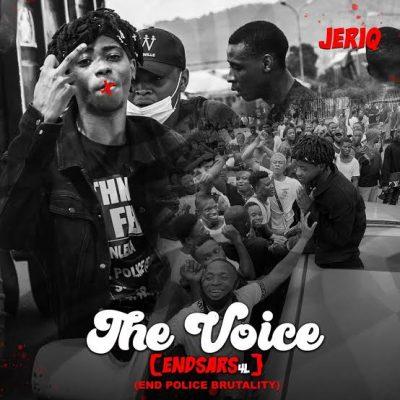 JeriQ – The Voice (End SARS)