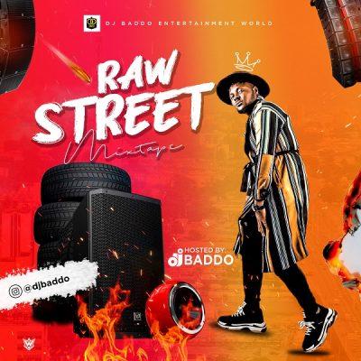 DJ Baddo – Raw Street Mix