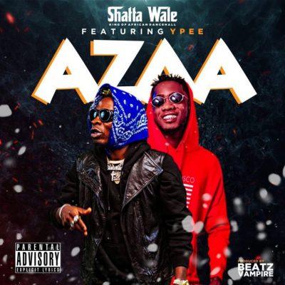 Shatta Wale – Azaa ft. Ypee