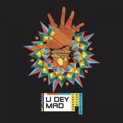 Reekado Banks – U Dey Mad ft. Attifaya