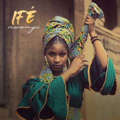 Ife – Nwanyi