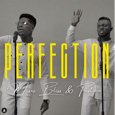 Moses Bliss – Perfection ft. Festizie